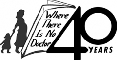 40th Anniversary of Where There is No Doctor