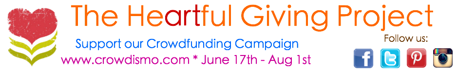 Heartful Giving Project – Crowdsourcing Campaign through August 1st